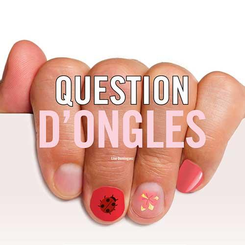 Question d'ongles